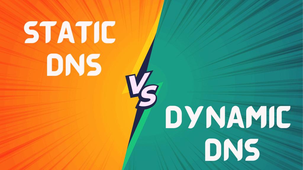 static vs dynamic dns