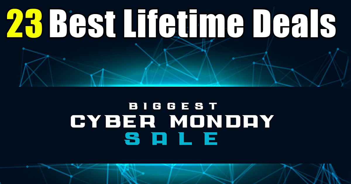 best lifetime deals for cyber monday