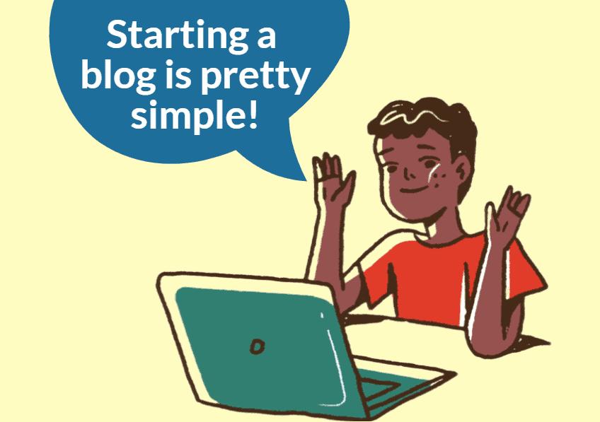 can anyone start a blog