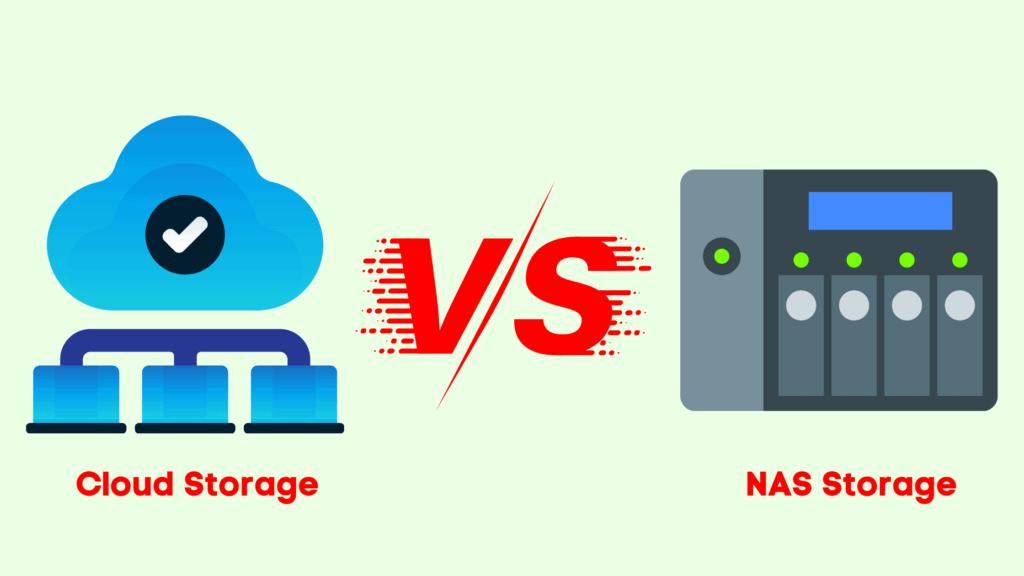 NAS Storage vs cloud storage