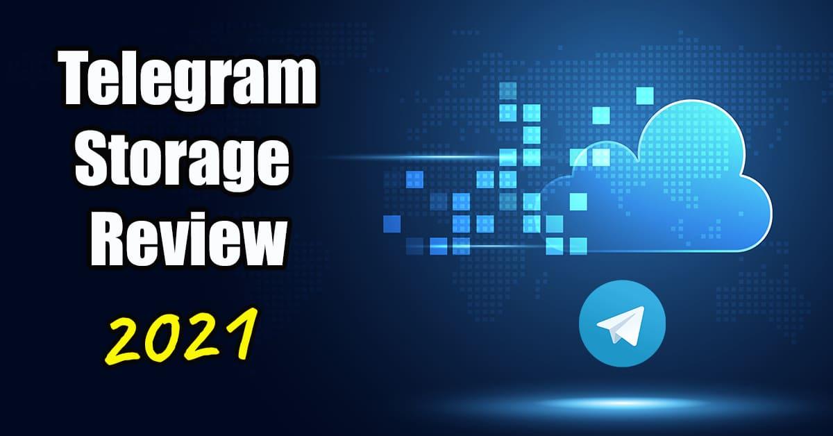 Telegram Storage Review