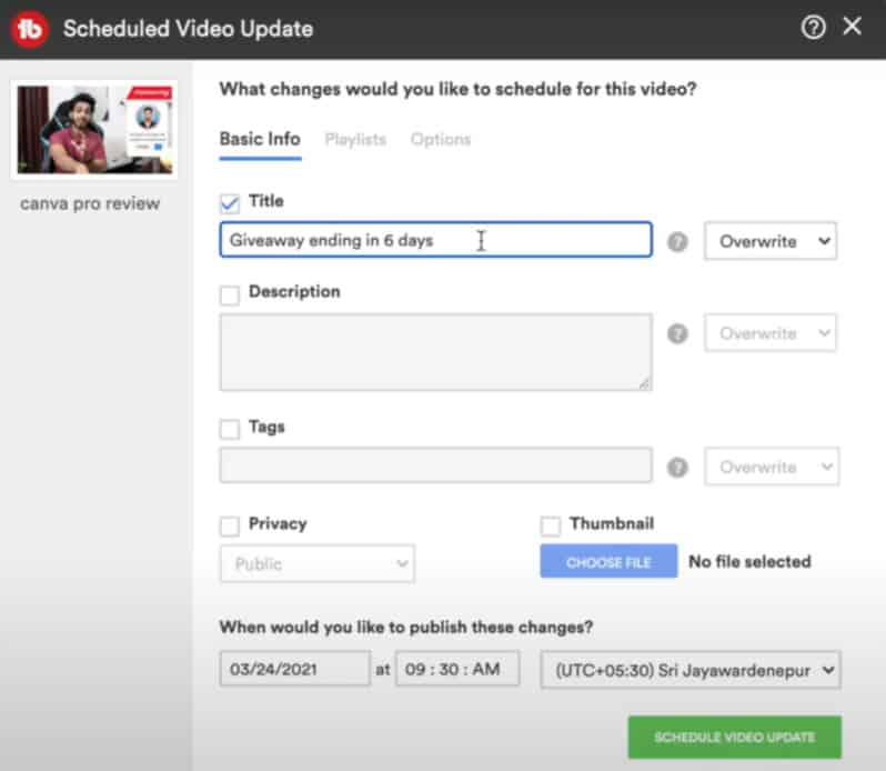 TubeBuddy Star plan - Schedule Video Update